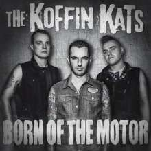KOFFIN KATS - Born Of The Motor LP
