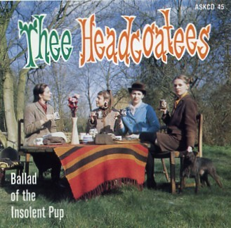 HEADCOATEES - Ballad of the Insolent Pup CD