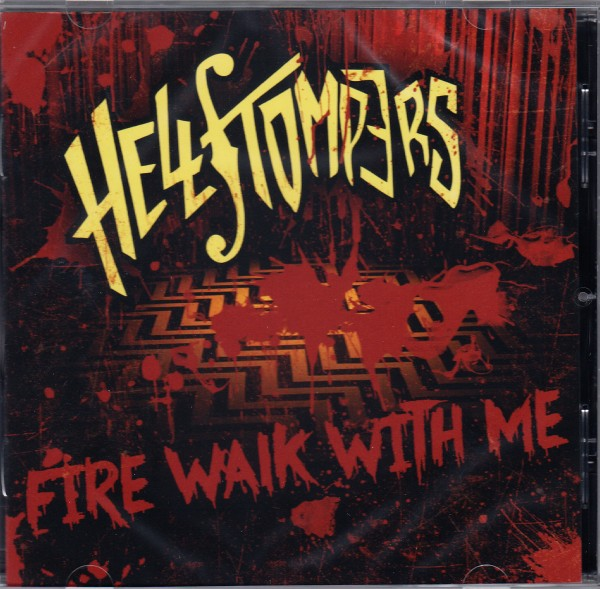 HELLSTOMPERS - Fire Walk With Me CD
