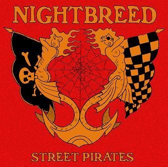 NIGHTBREED - Street Pirates LP