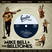 "BELL, MIKE & THE BELLTONES - Mike Bell & The Belltones 7""EP"