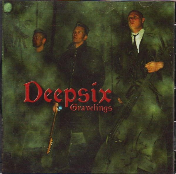 DEEPSIX - Gravelings CD