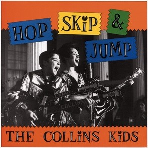 COLLINS KIDS - Hop,Skip & Jump 2-CD/Book