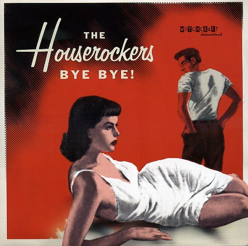"HOUSEROCKERS - Bye Bye 7""EP"