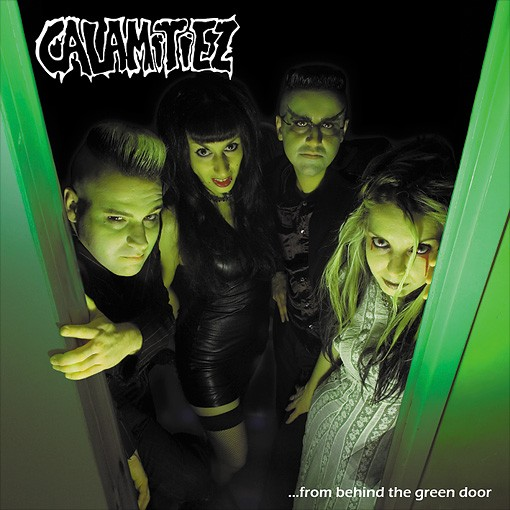 CALAMITIEZ - ...From Behind The Green Door LP
