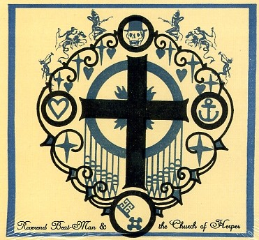 REVEREND BEAT-MAN & THE CHURCH OF HERPES - Your Favourite...LP