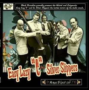 "EASY LAZY ""C"" & HIS SILVER SLIPPERS - Minus Blast Off! 10""LP"