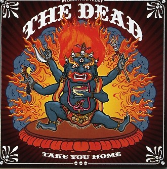 DEAD - Take You Home CD