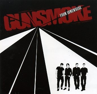 GUNSMOKE - From Somewhere CD