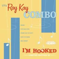 "ROY KAY COMBO - I'm Hooked 10""LP"