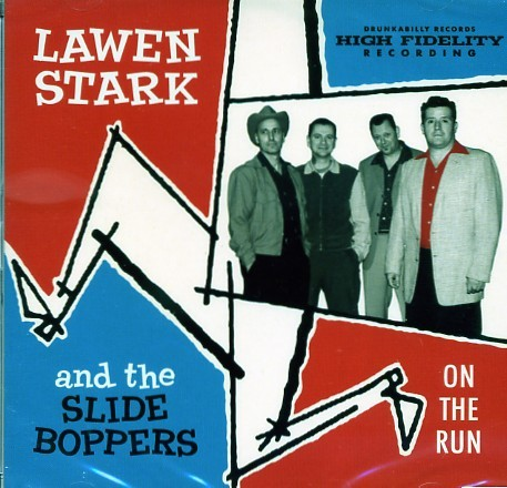 LAWEN STARK AND THE SLIDE BOPPERS - On The Run CD