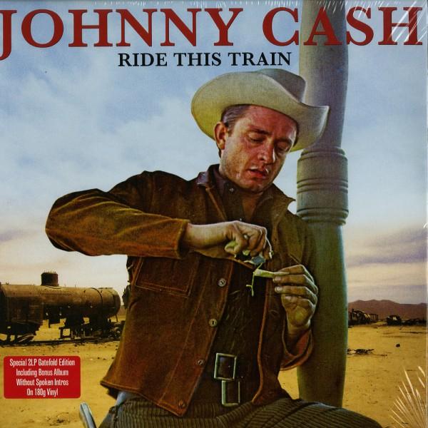 CASH, JOHNNY - Ride This Train 2LP
