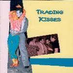 V.A. - Trading Kisses CD
