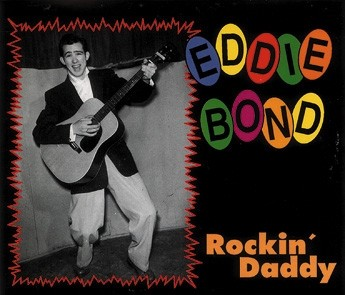 BOND, EDDIE - Rockin` Daddy Do-CD