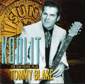 BLAKE, Tommy - Koolit (The Sun Years, plus) CD