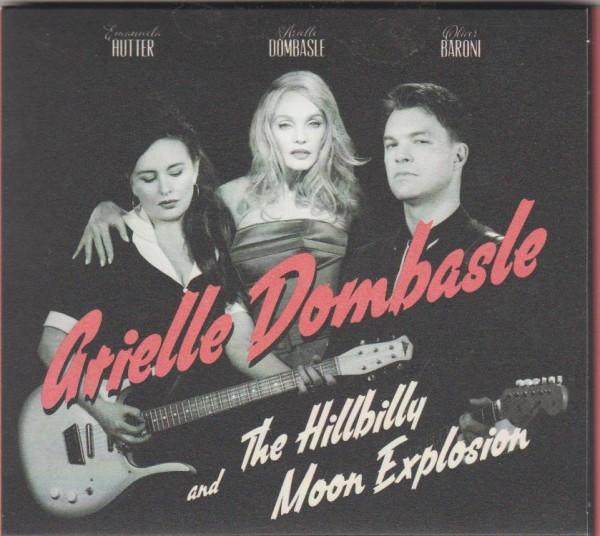HILLBILLY MOON EXPLOSION - AND ARIELLE DOMBASLE CD