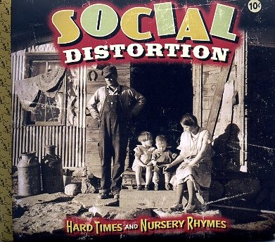 SOCIAL DISTORTION - Hard Times And Nursery Rhymes CD
