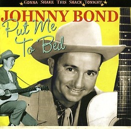 BOND, JOHNNY - Put Me To Bed CD
