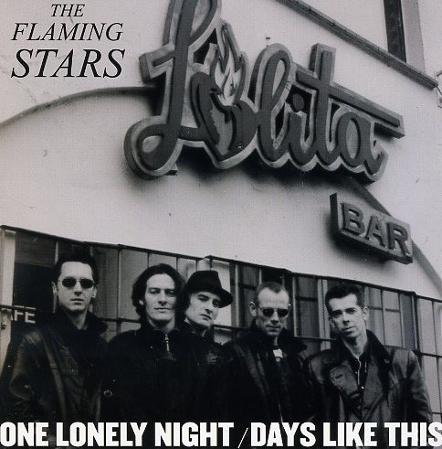 FLAMING STARS-One Lonely Night 7""