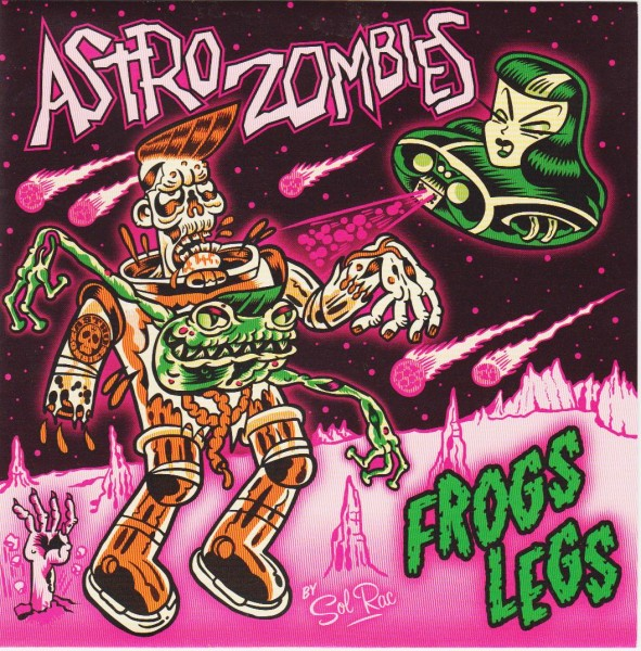 "ASTRO ZOMBIES - Frogs Legs 7""EP"