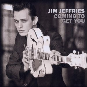 JIM JEFFRIES - Coming To Get You CD