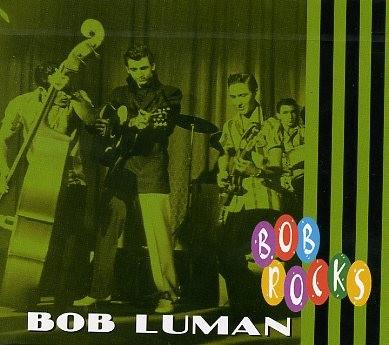LUMAN, BOB - Bob Rocks CD