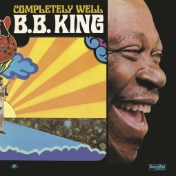 B.B. KING - Completely Well LP
