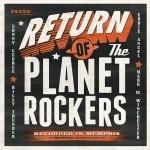 PLANET ROCKERS - Return Of...CD