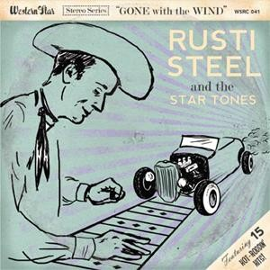 RUSTI STEEL & THE STAR TONES-Gone With The Wind CD