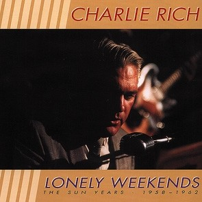 RICH, CHARLIE - Lonely Weekends 3-CD-Box