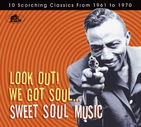 V.A. - Look Out! We Got Soul...Sweet Sould Music CD