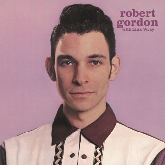 ROBERT GORDON & LINK WRAY LP