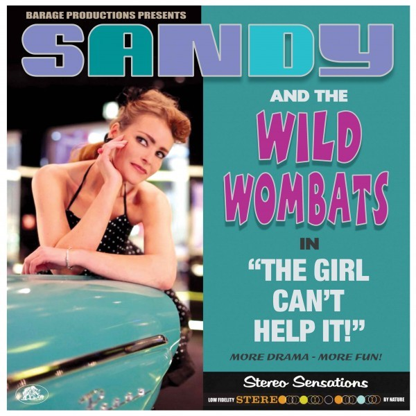 SANDY & THE WILD WOMBATS - The Girl Can't Help It LP