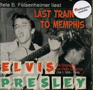 PRESLEY (Hörbuch), Elvis - Last Train To Memphis 12 x CD