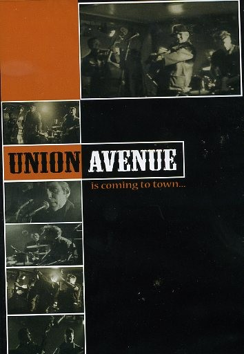 UNION AVENUE - Is Coming To Town...DVD