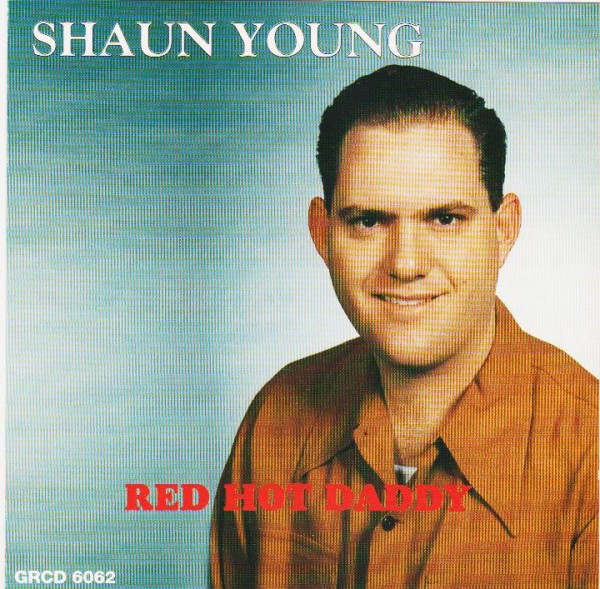YOUNG, SHAUN-Red Hot Daddy CD