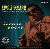 "PIKE CAVALERO - Second Round 7""EP"