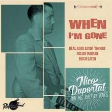 "NICO DUPORTAL AND HIS RHYTHM DUDES - When I'm Gone 7""EP"