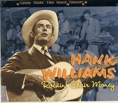 WILLIAMS, HANK - Rockin' Chair Money CD