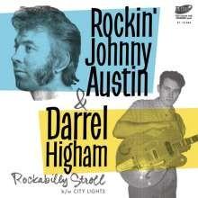 "ROCKIN' JOHNNY AUSTIN & DARREL HIGHAM 7"""