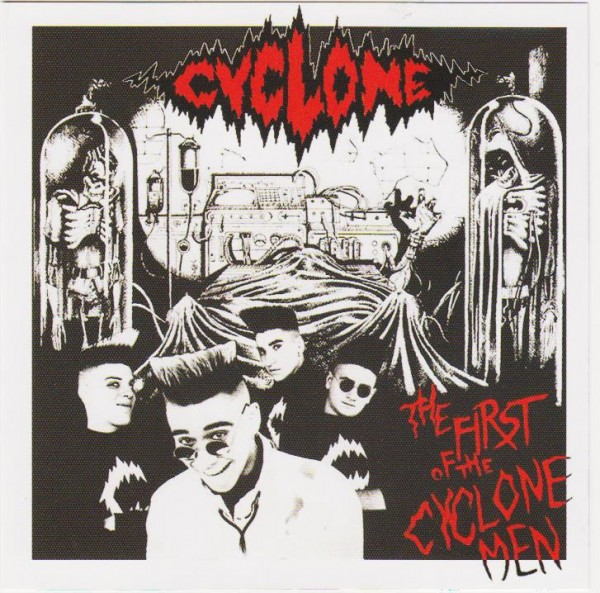 CYCLONE - The First Of The Cyclone Men CD