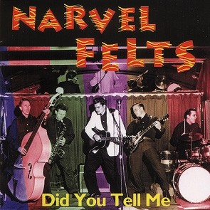 FELTS, NARVEL - Did You Tell Me CD