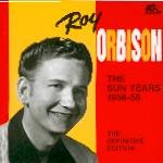 ORBISON, ROY - Sun Years 1956-58 CD