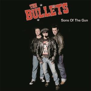 BULLETS - Sons Of The Gun CD