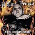FENECH, P. PAUL - International Super Bastard CD