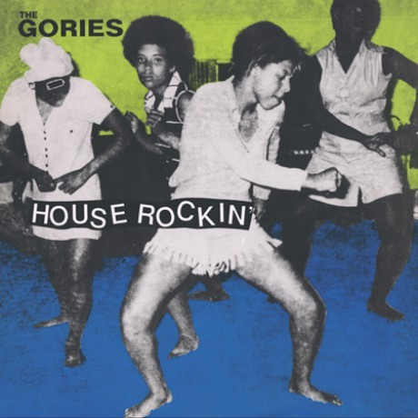 GORIES - House Rockin' LP