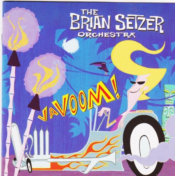 BRIAN SETZER ORCHESTRA-Vavoom CD