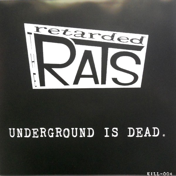 "RETARDED RATS - Underground Is Dead 7"" EP ltd. red-black vinyl"