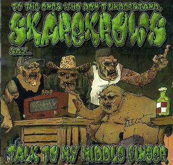 SKAREKROWS-Talk To My Middle Finger CD