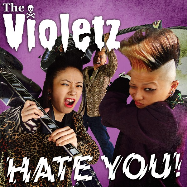 VIOLETZ - Hate You! CD